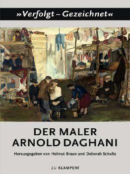 Cover: Der Maler Arnold Daghani