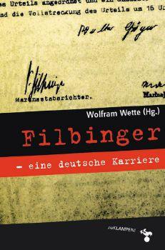 Cover: Filbinger - eine deutsche Karriere