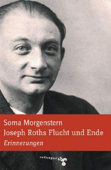 Cover: Joseph Roths Flucht und Ende