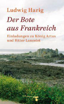 Cover: Der Bote aus Frankreich