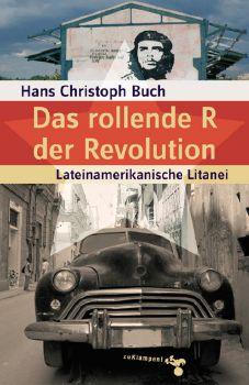Cover: Das rollende R der Revolution