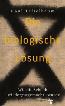 Cover: Die biologische Lösung