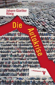 Cover: Die Autokrise
