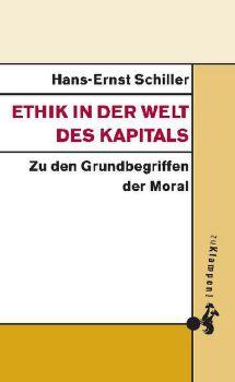 Cover: Ethik in der Welt des Kapitals