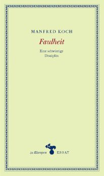 Cover: Faulheit