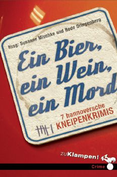 Cover: Ein Bier, ein Wein, ein Mord
