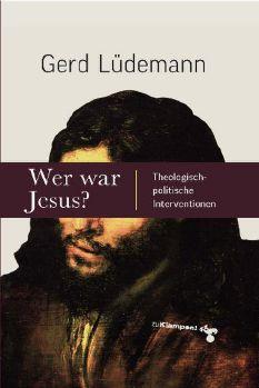 Cover: Wer war Jesus?