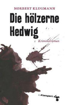 Cover: Die hölzerne Hedwig