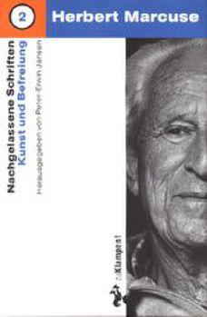 Cover: Nachgelassene Schriften / Kunst und Befreiung