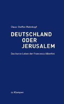 Cover: Deutschland oder Jerusalem
