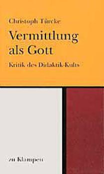 Cover: Vermittlung als Gott / Vermittlung als Gott