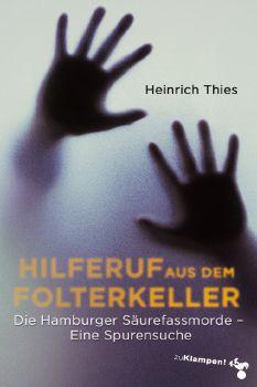 Cover: Hilferuf aus dem Folterkeller