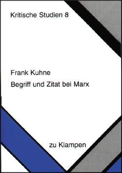 Cover: Begriff und Zitat bei Marx