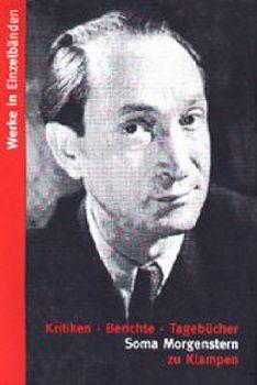 Cover: Werke in Einzelbänden / Kritiken. Berichte. Tagebücher