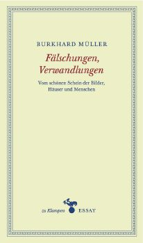Cover: Fälschungen, Verwandlungen