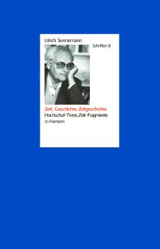 Cover: Zeit, Geschichte, Zeitgeschichte. Schriften 8