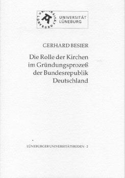 Cover: Die Rolle der Kirchen im Gründungsprozess der Bundesrepublik Deutschland