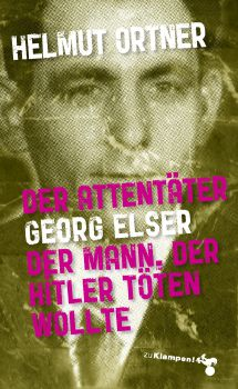 Cover: Der Attentäter Georg Elser