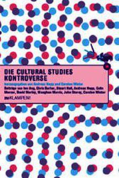 Cover: Die Cultural Studies Kontroverse
