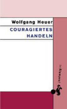 Cover: Couragiertes Handeln