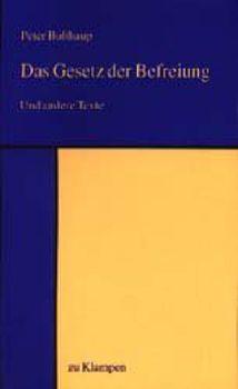 Cover: Das Gesetz der Befreiung
