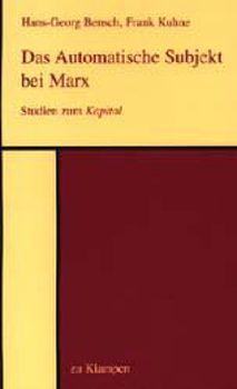 Cover: Das Automatische Subjekt bei Marx
