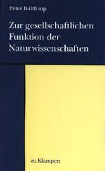 Cover: Zur gesellschaftlichen Funktion der Naturwissenschaften