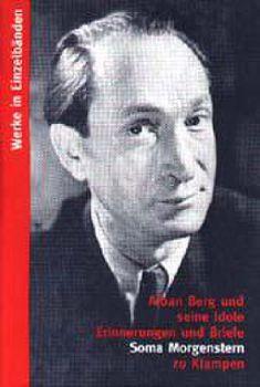 Cover: Werke in Einzelbänden / Alban Berg und seine Idole