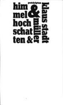 Cover: Und himmelhoch schatten und