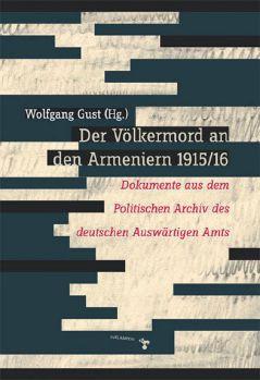 Cover: Der Völkermord an den Armeniern 1915/16