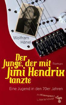 Cover: Der Junge, der mit Jimi Hendrix tanzte