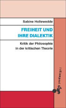 Cover: Freiheit und ihre Dialektik