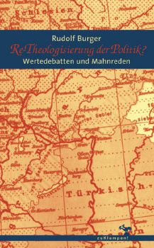 Cover: Re-Theologisierung der Politik