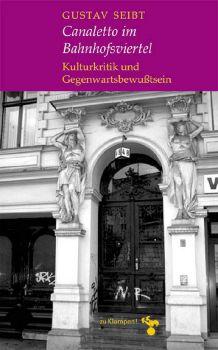 Cover: Canaletto im Bahnhofsviertel