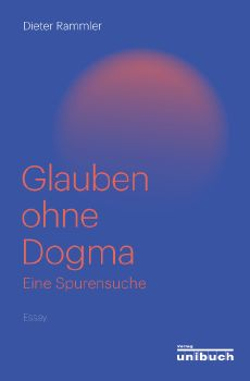 Cover: Glauben ohne Dogma