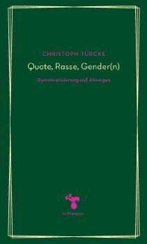 Cover: Quote, Rasse, Gender(n)