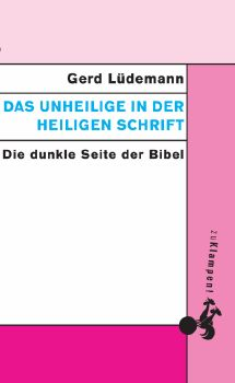Cover: Das Unheilige in der Heiligen Schrift