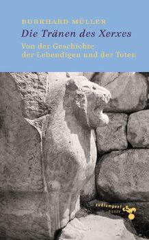 Cover: Die Tränen des Xerxes
