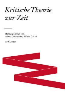 Cover: Kritische Theorie zur Zeit