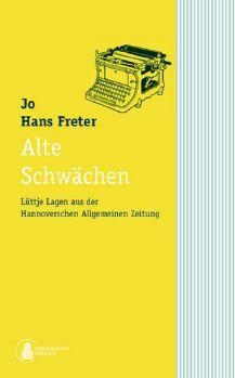 Cover: Alte Schwächen