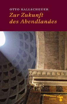 Cover: Zur Zukunft des Abendlandes