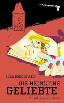 Cover: Die heimliche Geliebte