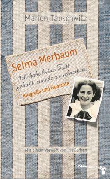 Cover: Selma Merbaum - Ich habe keine Zeit gehabt zuende zu schreiben