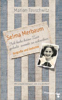 Cover: Selma Merbaum – Ich habe keine Zeit gehabt zuende zu schreiben