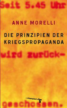 Cover: Die Prinzipien der Kriegspropaganda