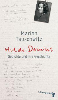 Cover: Hilde Domins Gedichte und ihre Geschichte