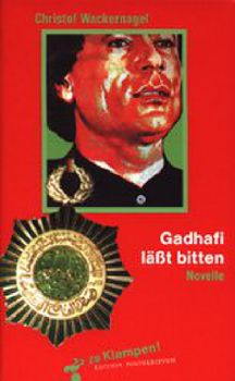 Cover: Gadhafi läßt bitten