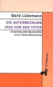 Cover: Die Auferweckung Jesu von den Toten