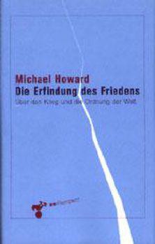Cover: Die Erfindung des Friedens