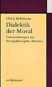 Cover: Dialektik der Moral